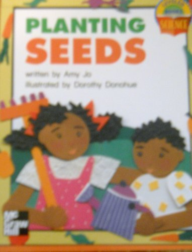 Planting Seeds (Leveled Books, Science): Amy Jo