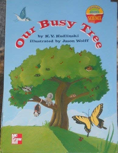 9780022784829: Our Busy Tree (Leveled Books: Science)