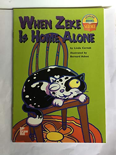 9780022785024: When Zeke Is Home Alone (Science Leveled Books)