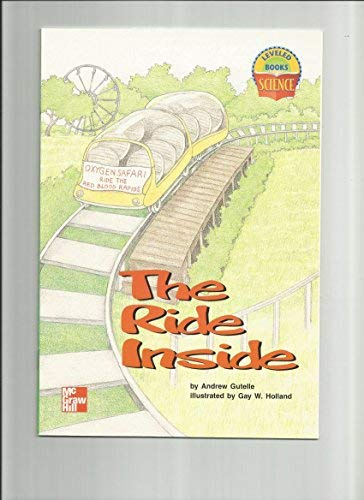 9780022785048: The Ride Inside (Science Leveled Books)