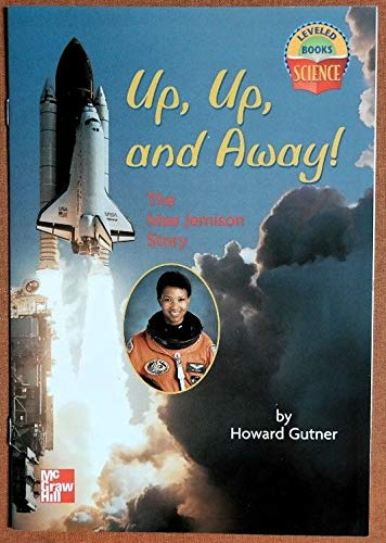 Up, Up and Away! (Leveled Books) (0022785213) by Howard Gutner