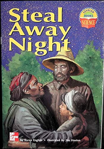 9780022785277: Steal Away Night (Leveled Books, Science)