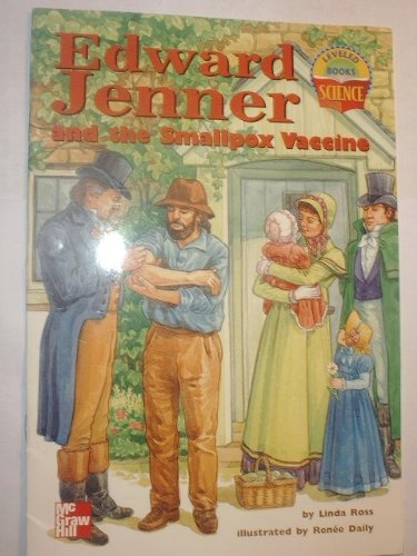 Edward Jenner and the Smallpox Vaccine: Linda Ross