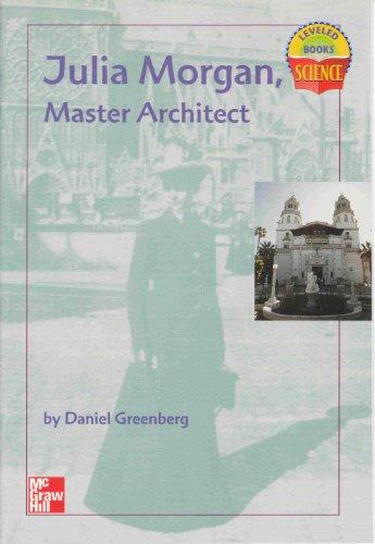 9780022785390: Julia Morgan Master Architect (4) (Leveled Books - Science)