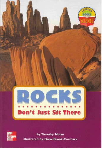 9780022785451: Rocks Don't Just Sit There (Leveled Books Science)