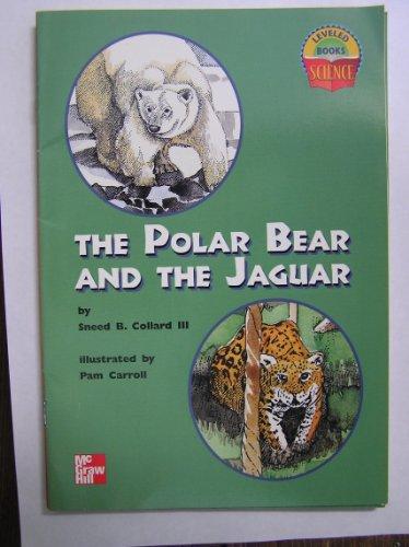 9780022785475: The Polar Bear and the Jaguar (Science Leveled Books)