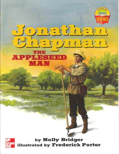 9780022785727: Jonathan Chapman the Appleseed Man (Leveled Books)