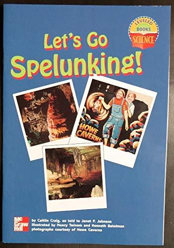 9780022785789: Let's Go Spelunking! (Leveled Books)