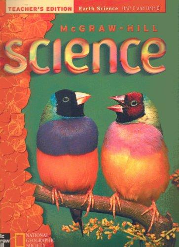9780022800918: Teacher's Edition Earth Science Unit C and Unit D Grade 3 (McGraw-Hill Science, Grade 3 Volume 2)