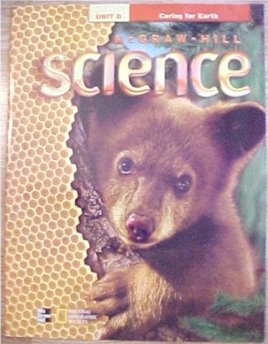 9780022801052: McGraw-Hill Science Grade 1 big book Unit D Caring For Earth