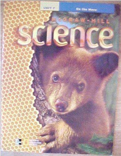 9780022801076: McGraw-Hill Science Grade 1 big book (16 X 21 inches) Unit F On The Move