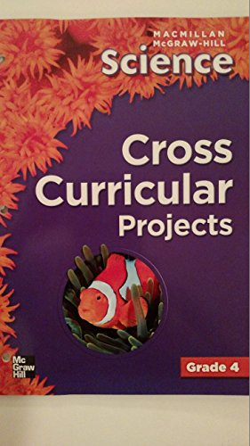 9780022801359: Cross Curricular Projects (McGraw-Hill Science, Grade 4)