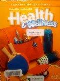 Health and Wellness: Grade 5 [Teacher Edition]: Meeks Linda