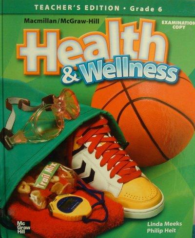 9780022803872: Health & Wellness, Grade 6 (Teachers Edition)