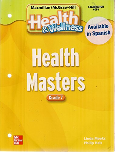 9780022804015: Health Masters (Health & Wellness, Grade 7)