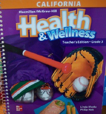 9780022804183: Health & Wellness Grade 3 (California Teacher's Edition)