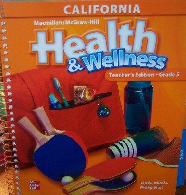 9780022804213: Health & Wellness Grade 5 (California Teacher's Edition)