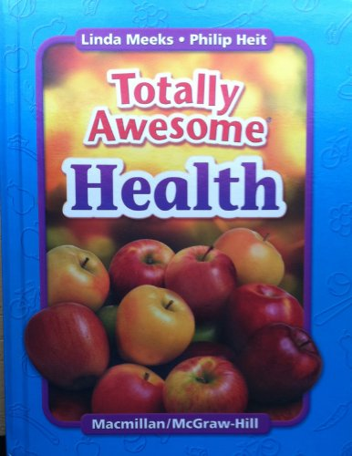 Totally Awesome Health 1st Grade (1st Grade,: Heit, Linda Meeks