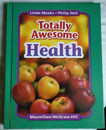 9780022804336: Totally Awesome Health 2nd Grade (2nd Grade)