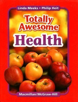 9780022804381: Totally Awesome Health: 6th Grade