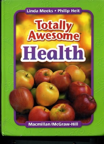 9780022804398: Totally Awesome Health, Grade 7