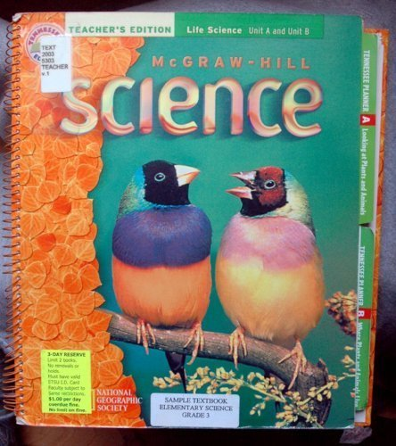 9780022805081: Teacher's Edition Life Science Unit A and Unit B Grade 2 (McGraw-Hill Science)