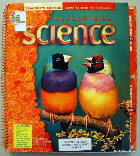 9780022805098: Teacher's Edition Earth Science Unit C and Unit D Grade 2 (McGraw-Hill Science)