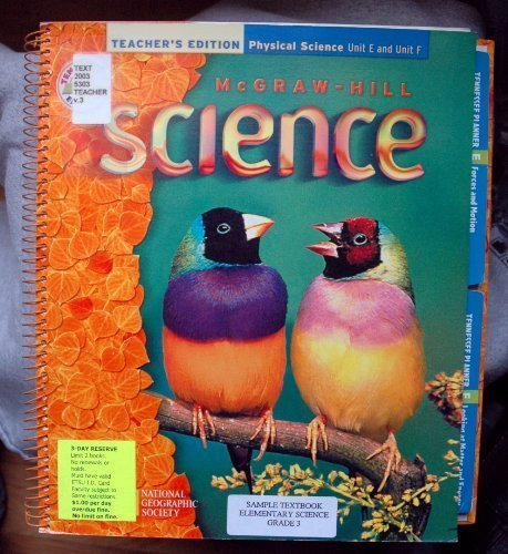 McGraw-Hill Science, Grade 3, Volume 3, Physical Science: Units E And F: Tennessee Teacher's ...