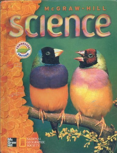 McGraw-Hill Science, Level 3: Lucy Daniel, Jay Hackett, Richard Moyer, H. Prentice Baptiste, Pamela...