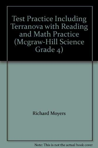 9780022805326: Test Practice Including Terranova with Reading and Math Practice (Mcgraw-Hill Science Grade 4)