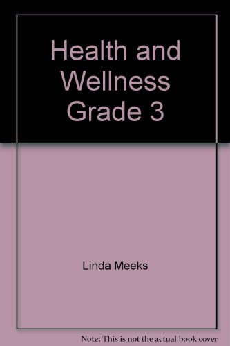 9780022806118: Health and Wellness Grade 3