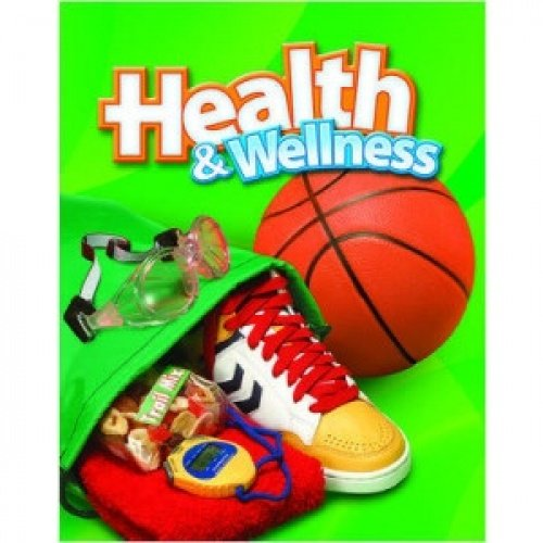 9780022806149: Macmillan/McGraw-Hill Health & Wellness, Grade 6, Pupil Edition (ELEMENTARY HEALTH)
