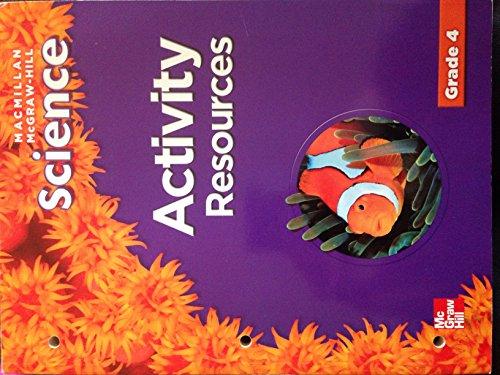 9780022810610: Activity Resources (Macmillan McGraw-Hill Science, Grade 4)