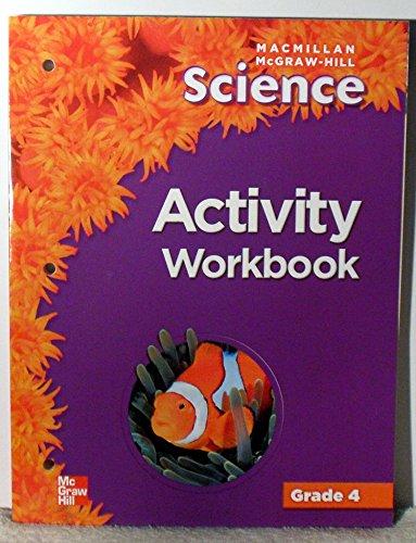 9780022810672: Macmillan McGraw-Hill Science Activity Workbook, Grade 4