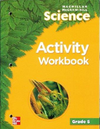 McGraw-Hill Science (Gr 5): Activity Workbook