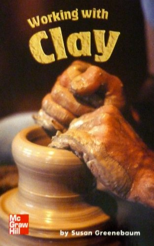 9780022810856: Working with Clay (Leveled Books: Science)