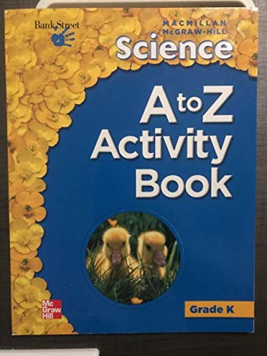 9780022810962: A to Z Activity Book (Macmillan McGraw-Hill Science, Grade K)