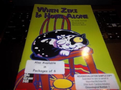 9780022811334: When Zeke Is Home Alone (Leveled Books Science)