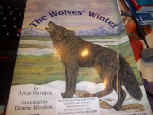 9780022811518: The Wolves' Winter (Leveled Books)