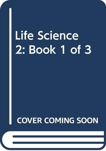 9780022812348: Life Science 2: Book 1 of 3