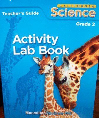 9780022812614: Activity Lab Book, Grade 2 (California Science, Teacher's Guide)