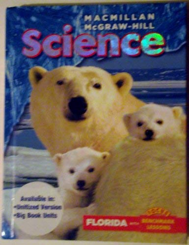 9780022812713: Macmillan Mcgraw Hill Science Florida with Benchmark Lessons- Gr. 1
