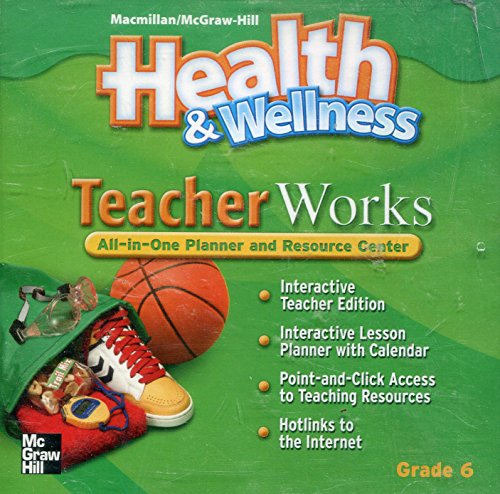 9780022814441: Teacher Works Cd-rom Grade 6 (MacMillan McGraw-Hill Health & Wellness)