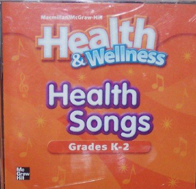 9780022814472: Health & Wellness Health Songs Grades K-2