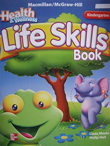 9780022814816: Mac/m-h Health & Wellness Life Skills Book Grade K