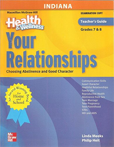 "Your Relationships for ""Health&Wellness Grades 7&8"" [INDIANA: Linda Meeks and"