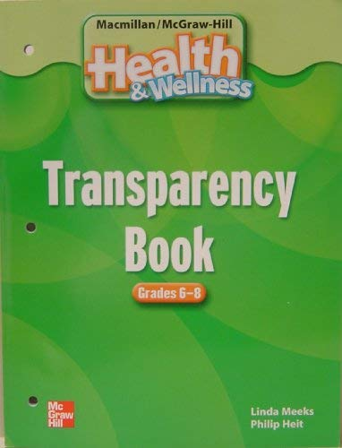 Transparency Book Grades 6-8 t/a Health and: Linda Meeks, Philip