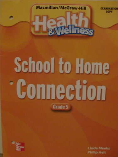 9780022815257: School to Home Connection (Macmillan/McGraw-Hill Health & Wellness, Grade 5)