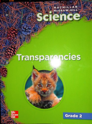 9780022817282: Macmillan Mcgraw Hill Grade 2 Science Transparencies