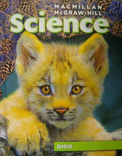 Macmillian McGraw-Hill Science: Ohio: Lucy H. Daniel,